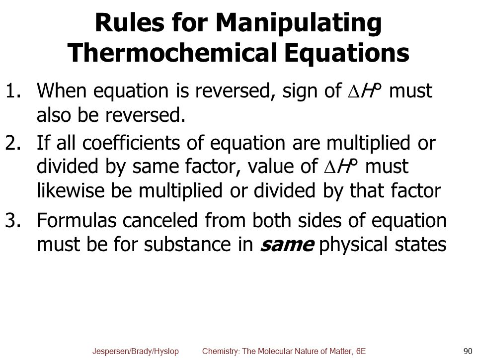 Rules for Manipulating Thermochemical Equations