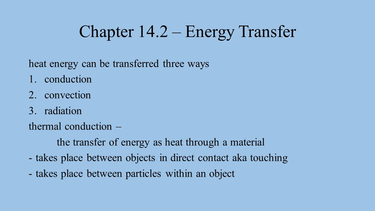Chapter 14.2 – Energy Transfer - ppt video online download