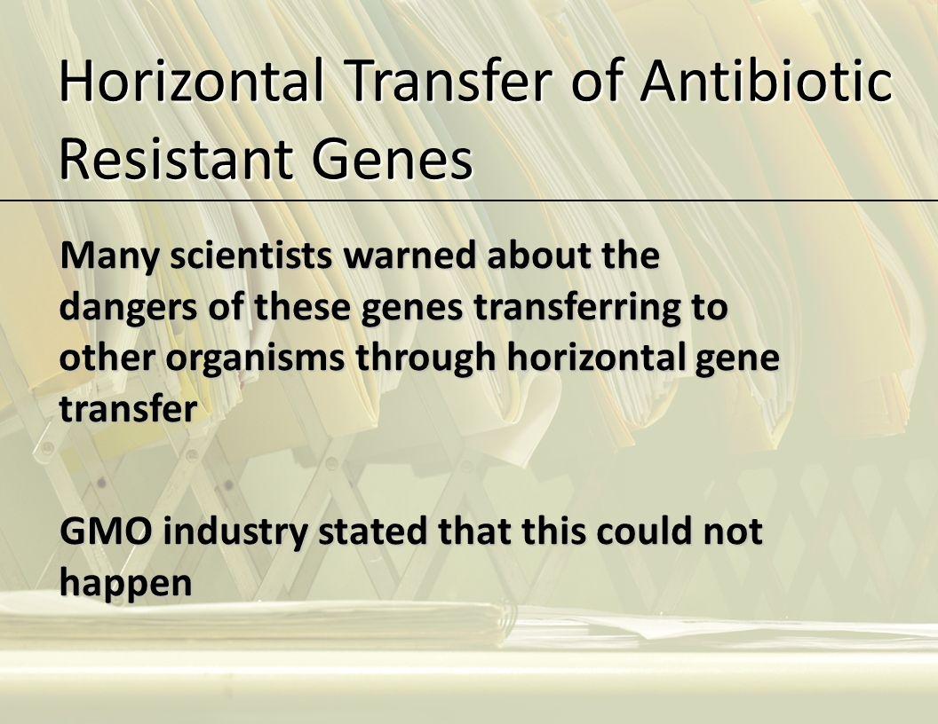 Horizontal Transfer of Antibiotic Resistant Genes