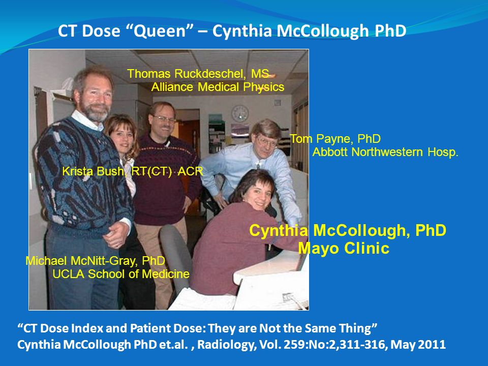 CT Dose Queen – Cynthia McCollough PhD
