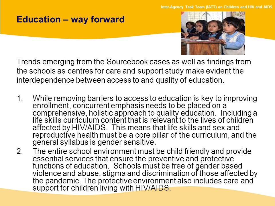 Education – way forward