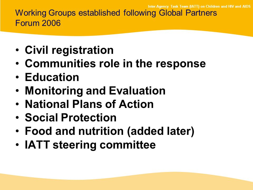Working Groups established following Global Partners Forum 2006