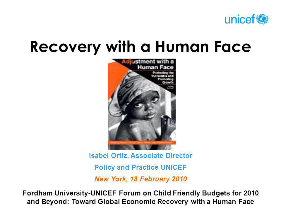Recovery with a Human Face Isabel Ortiz, Associate Director