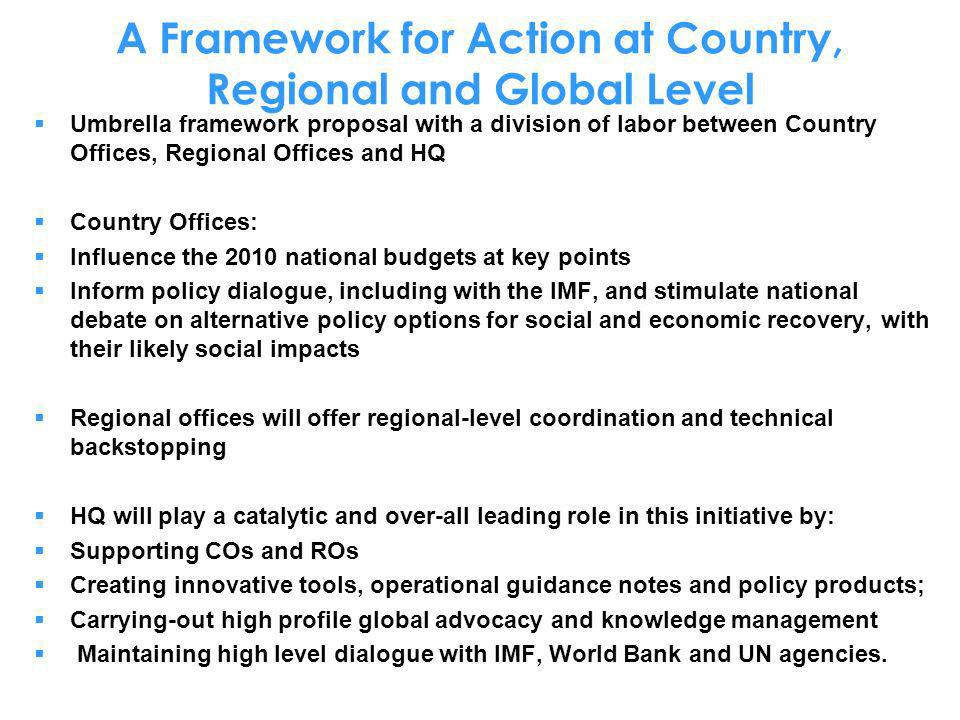 A Framework for Action at Country, Regional and Global Level