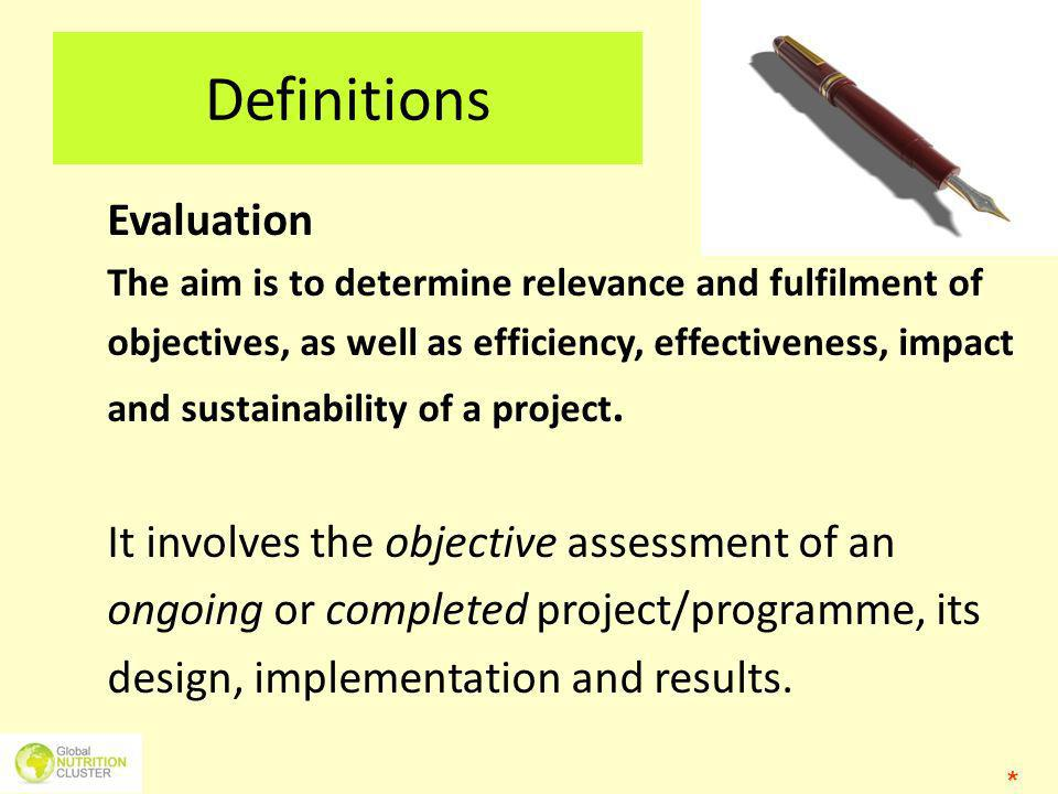 Definitions Evaluation It involves the objective assessment of an