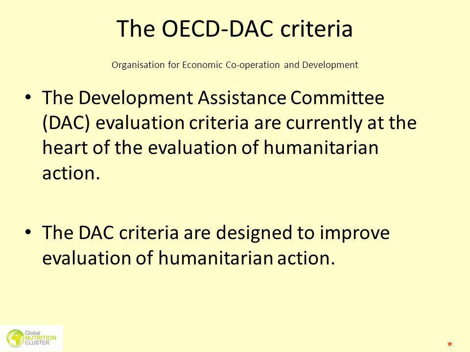 The OECD-DAC criteria Organisation for Economic Co-operation and Development