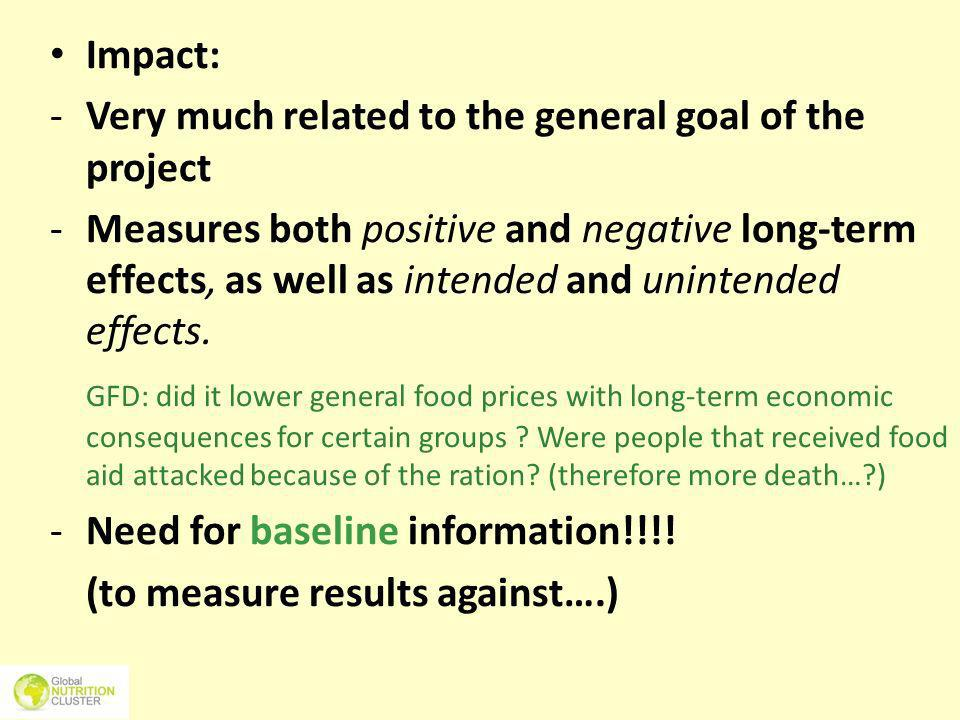 Impact: Very much related to the general goal of the project.