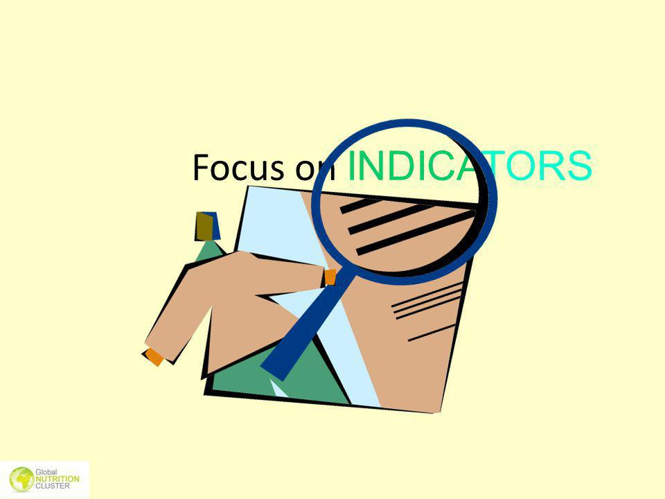 Focus on INDICATORS Source: UCL + Makerere University School of Public Health, Uganda
