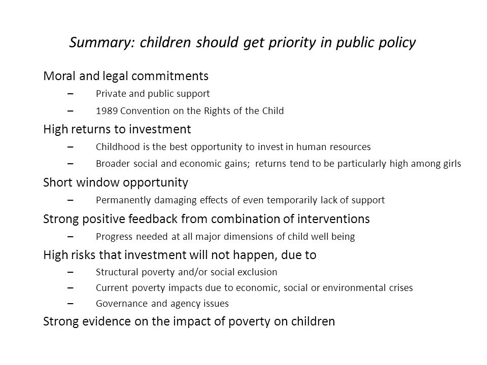 Summary: children should get priority in public policy