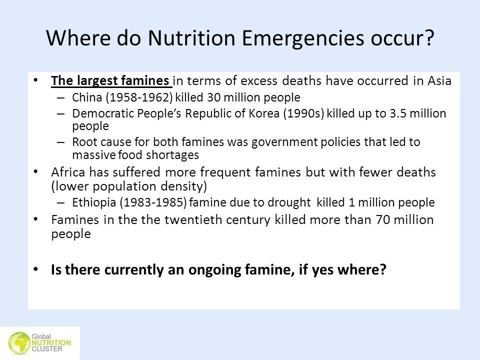 Where do Nutrition Emergencies occur