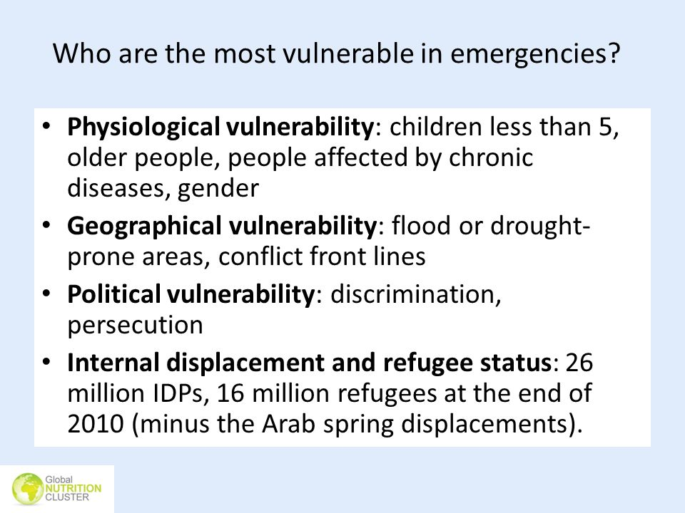 Who are the most vulnerable in emergencies