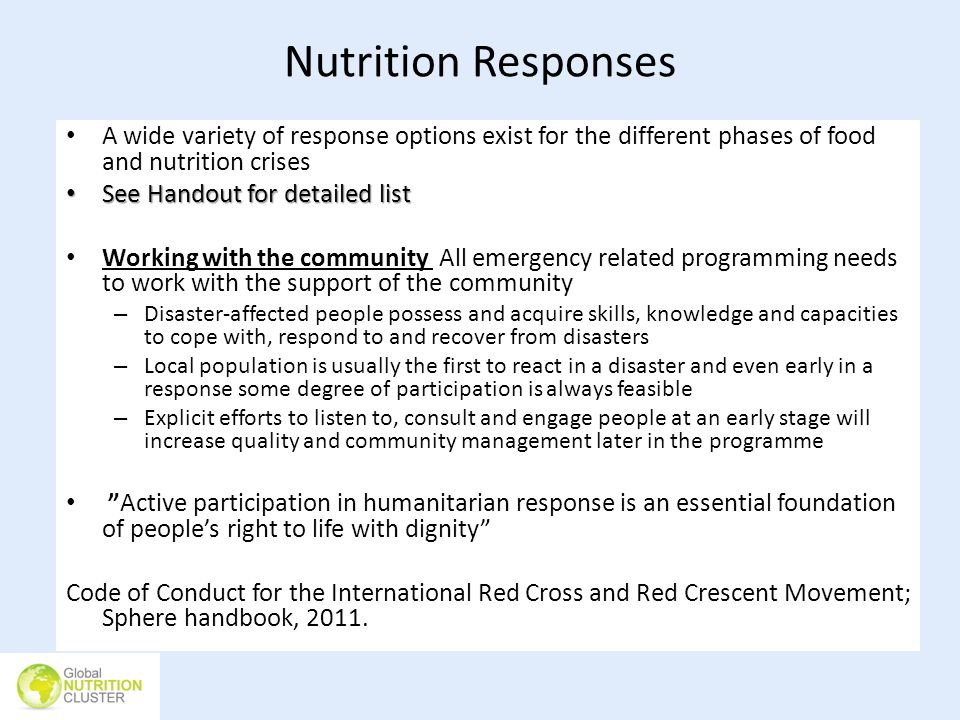 Nutrition ResponsesA wide variety of response options exist for the different phases of food and nutrition crises.
