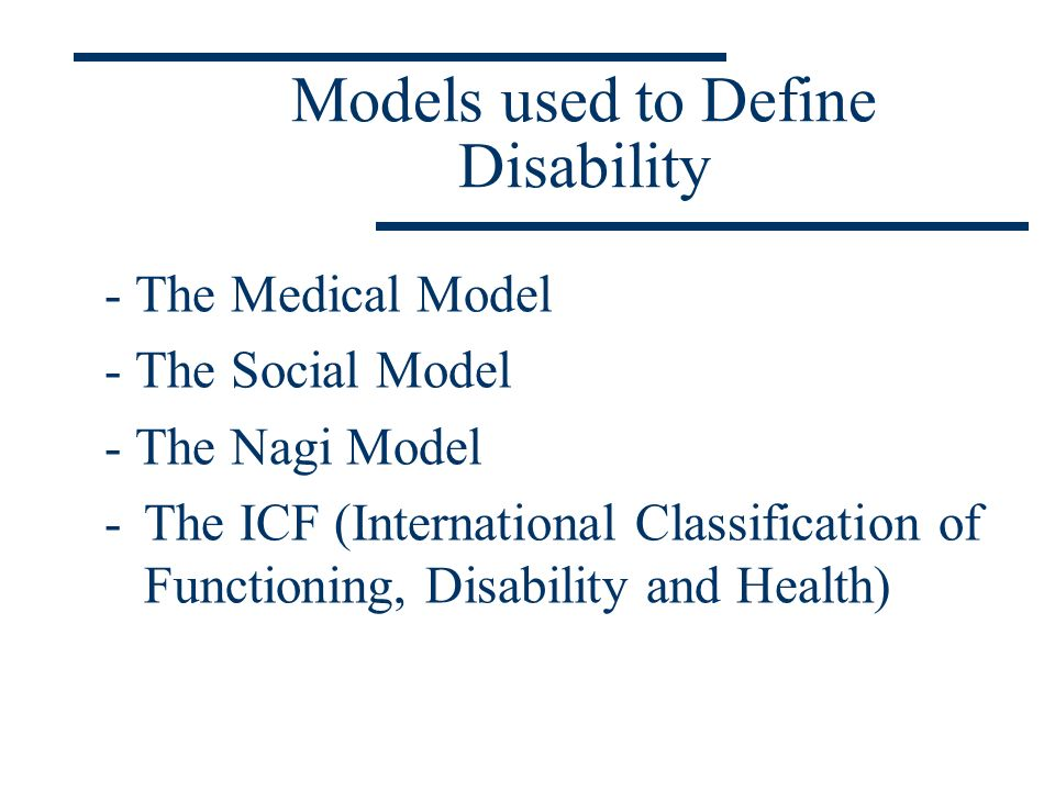 Models used to Define Disability