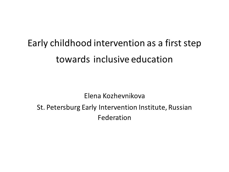 St. Petersburg Early Intervention Institute, Russian Federation
