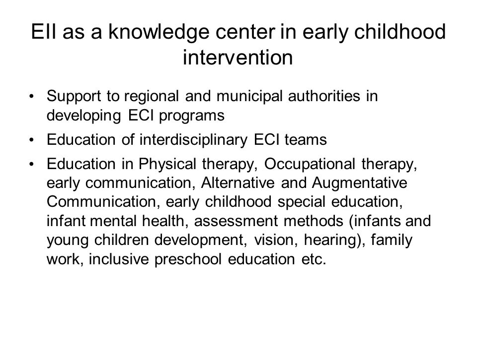 EII as a knowledge center in early childhood intervention