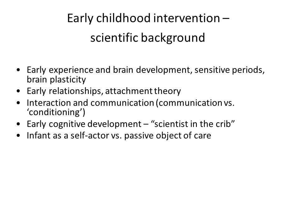 Early childhood intervention – scientific background