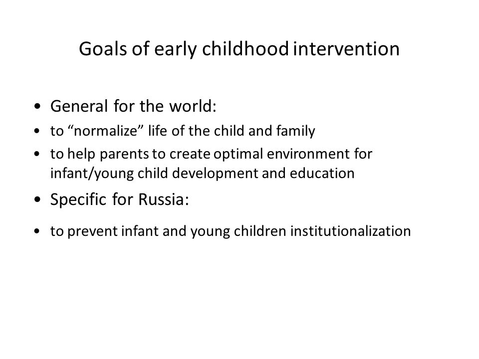 Goals of early childhood intervention