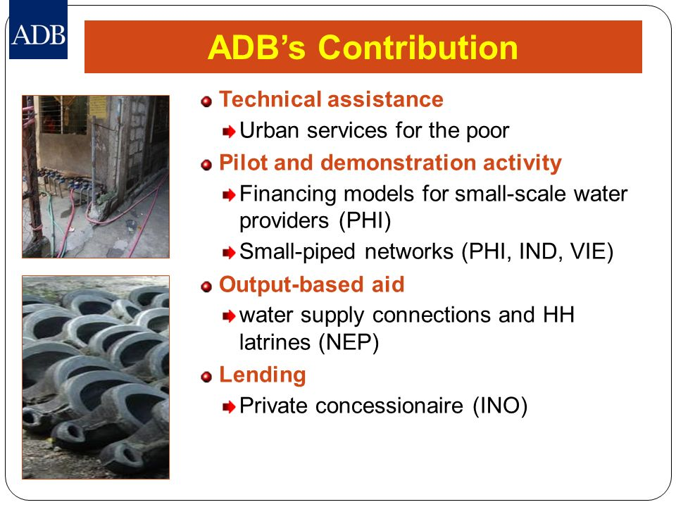 ADB's Contribution Technical assistance Urban services for the poor