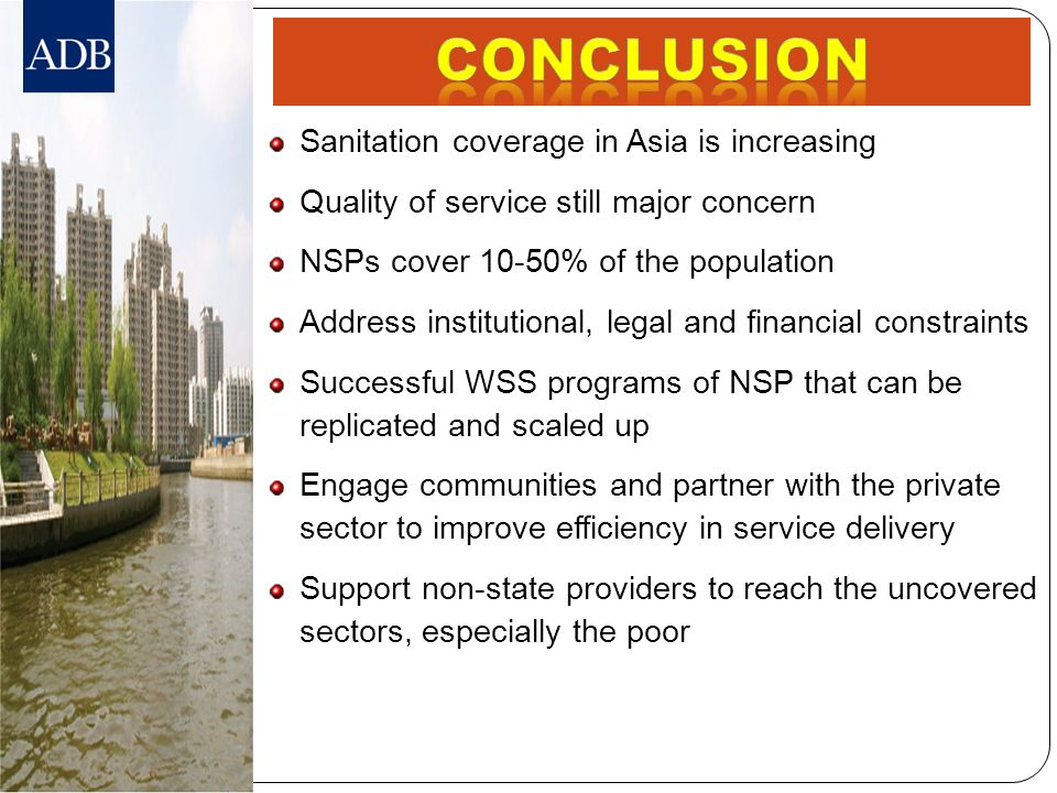Conclusion Sanitation coverage in Asia is increasing