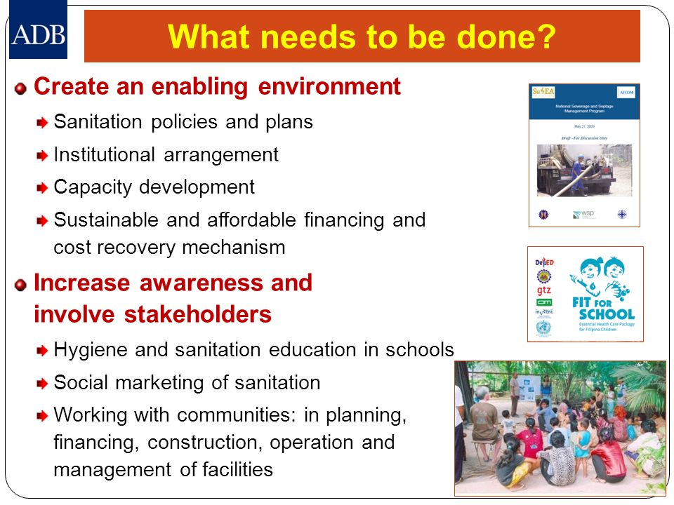 What needs to be done Create an enabling environment