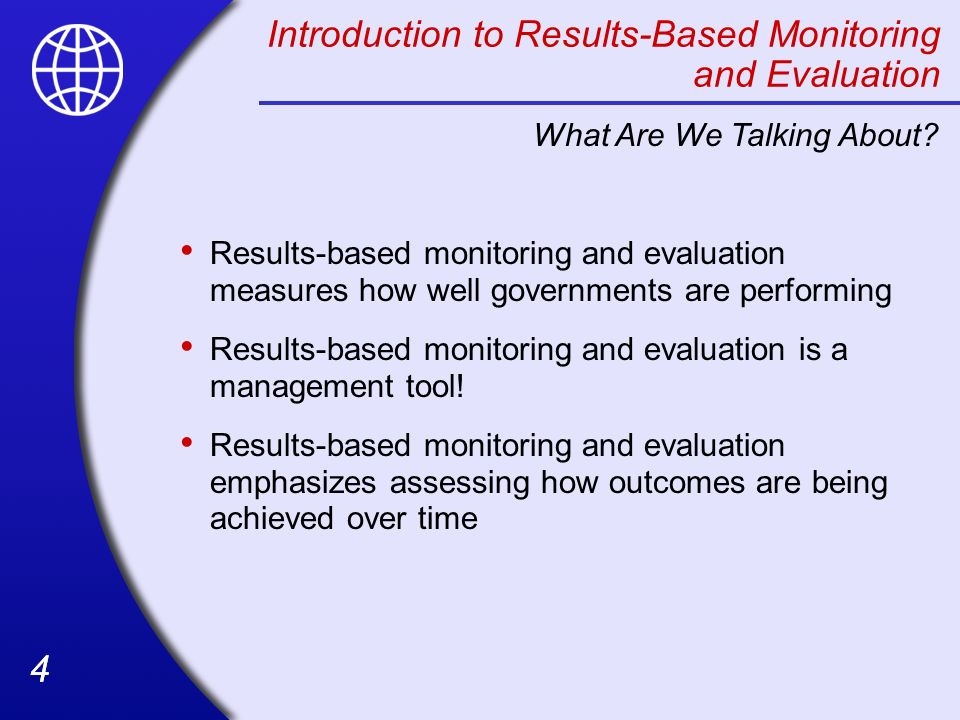 Introduction to Results-Based Monitoring and Evaluation