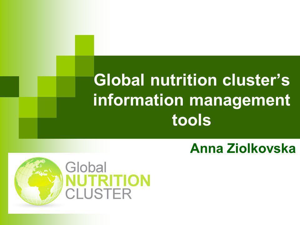 Global nutrition cluster's information management tools