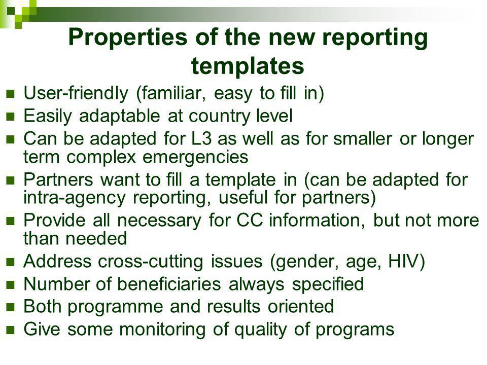 Properties of the new reporting templates