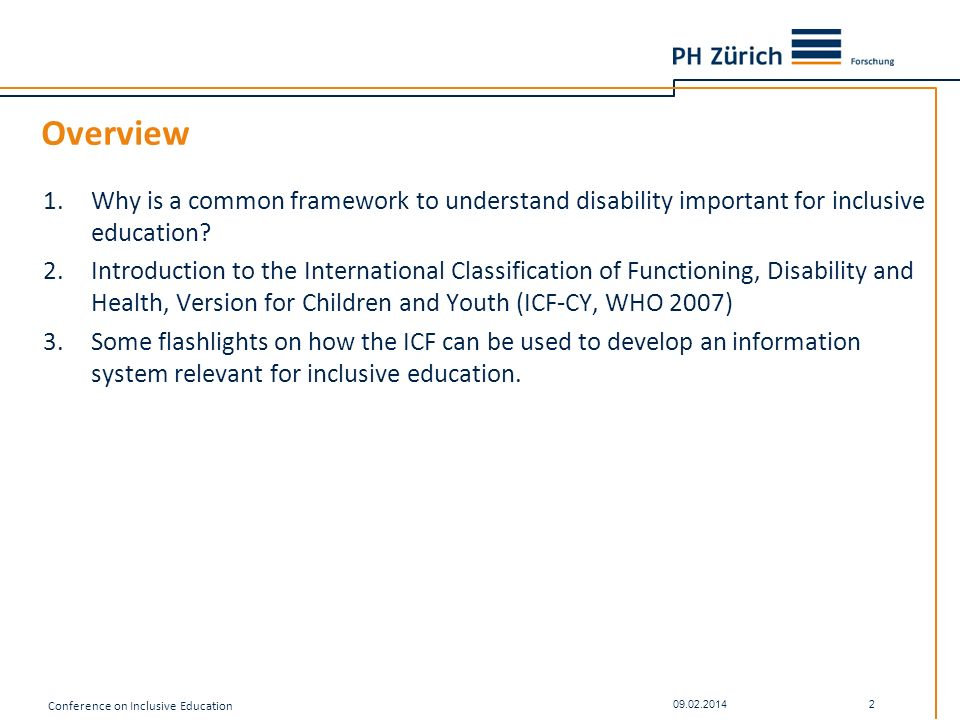 Overview Why is a common framework to understand disability important for inclusive education