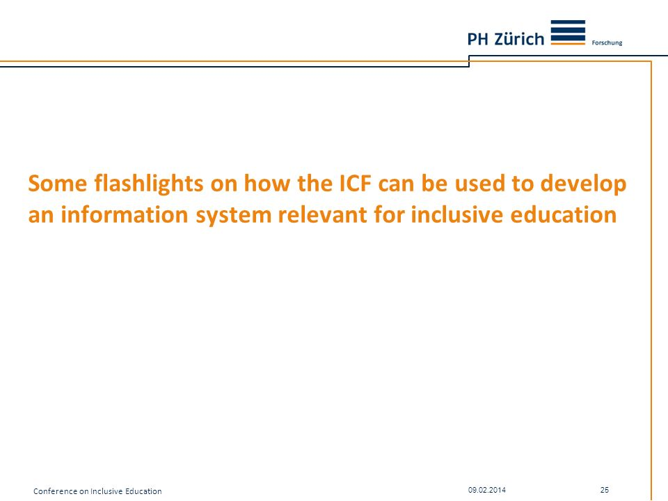 Some flashlights on how the ICF can be used to develop an information system relevant for inclusive education