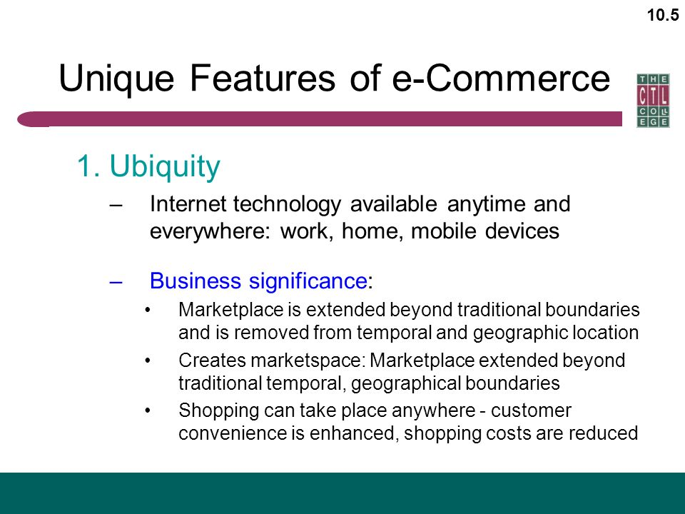 eight unique features of e commerce technology Identify the seven unique features of e-commerce technology and explain how these features set e-commerce apart from traditional ways of conducting commercial transactions.