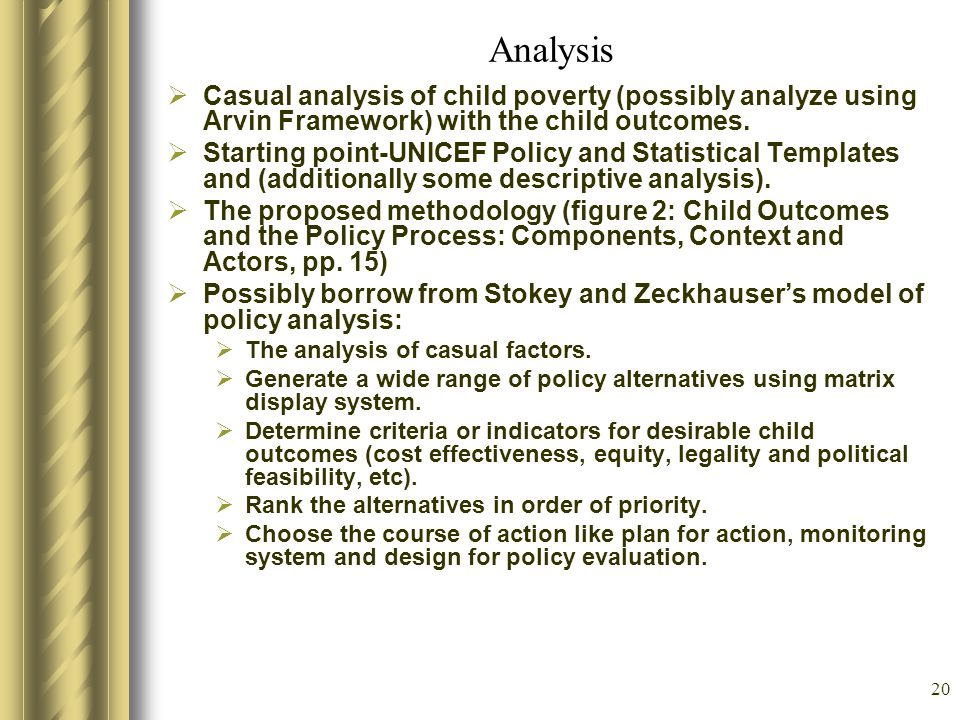 Analysis Casual analysis of child poverty (possibly analyze using Arvin Framework) with the child outcomes.