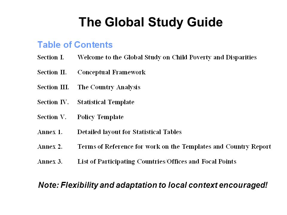 The Global Study Guide Note: Flexibility and adaptation to local context encouraged!