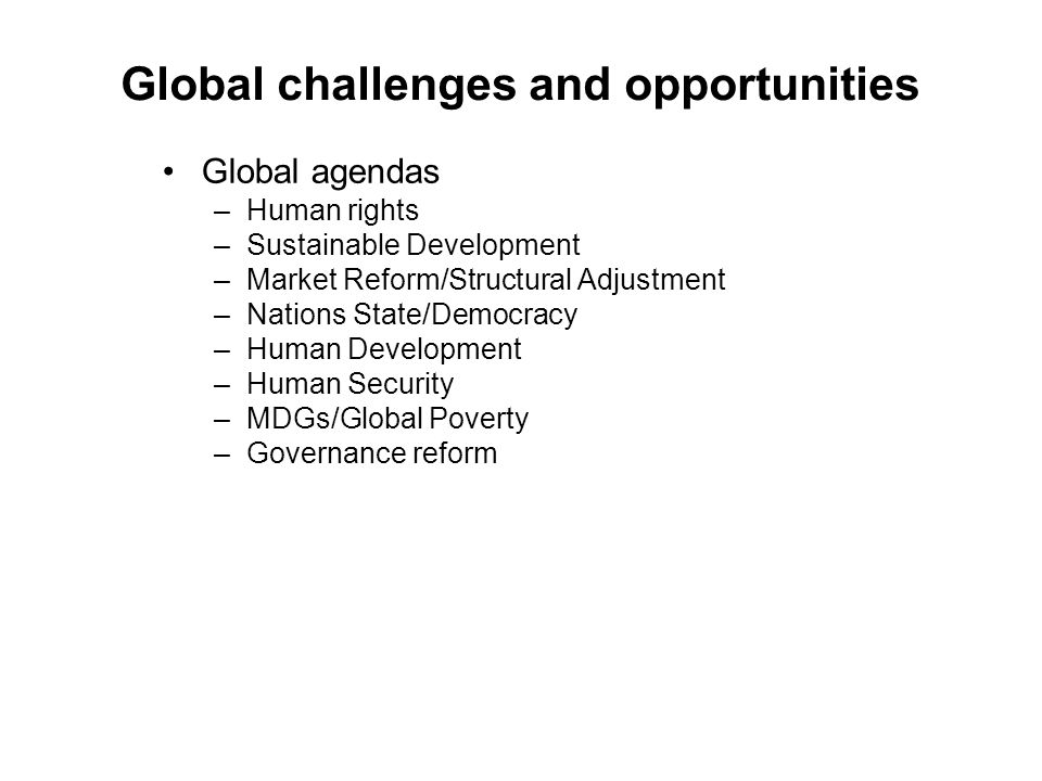 Global challenges and opportunities
