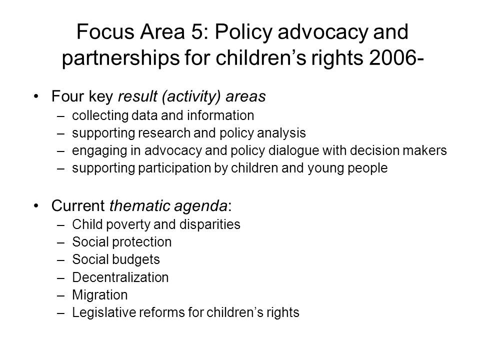 Focus Area 5: Policy advocacy and partnerships for children's rights 2006-