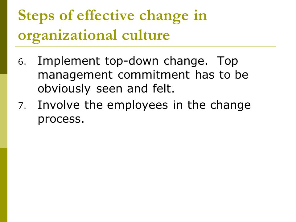 A four-step organizational change process
