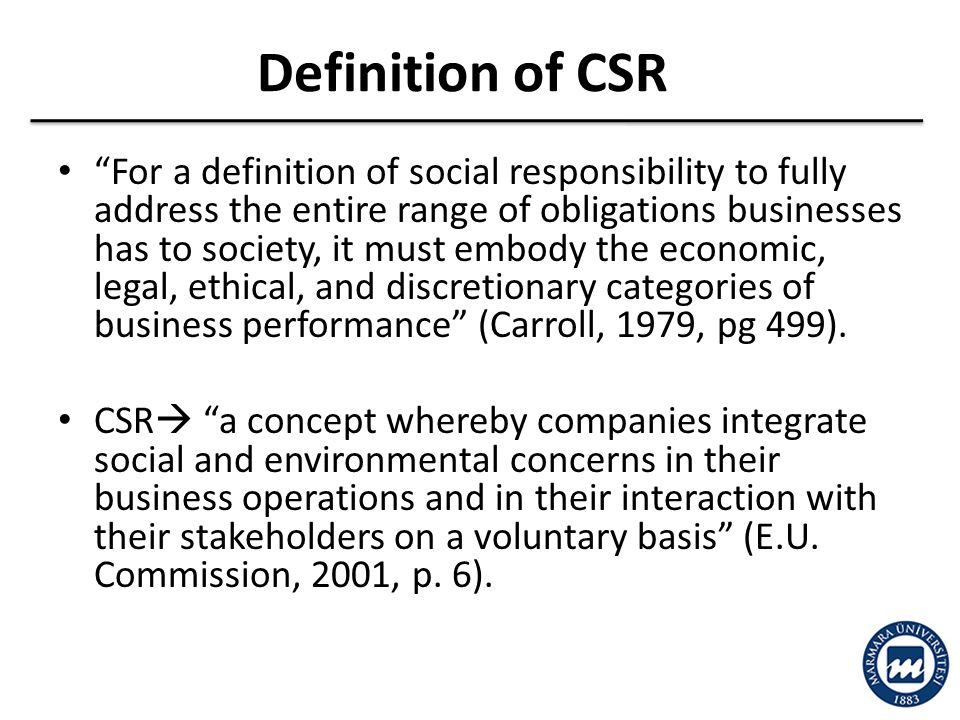 definition of csr The concept of corporate social responsibility (csr) is included in the definition of sustainability.