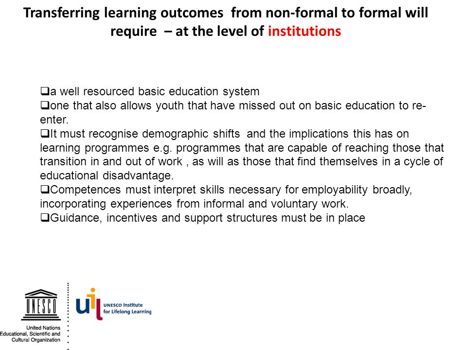 Transferring learning outcomes from non-formal to formal will require – at the level of institutions