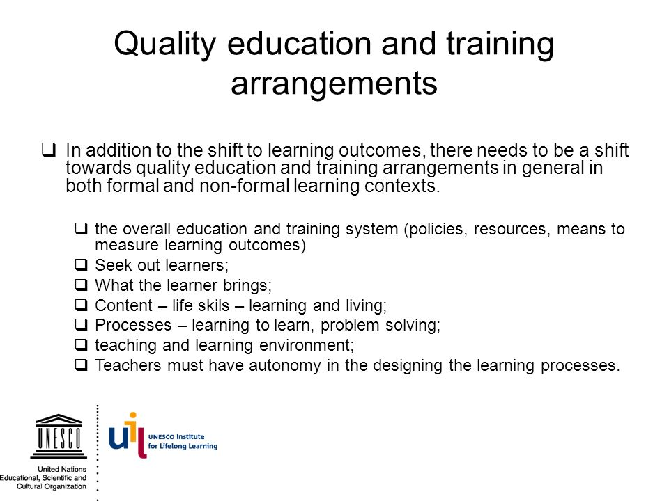 Quality education and training arrangements