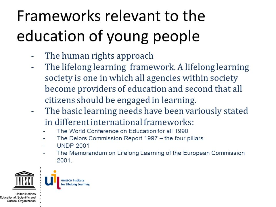 Frameworks relevant to the education of young people