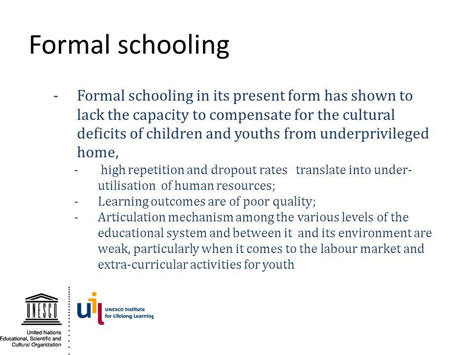 Formal schooling