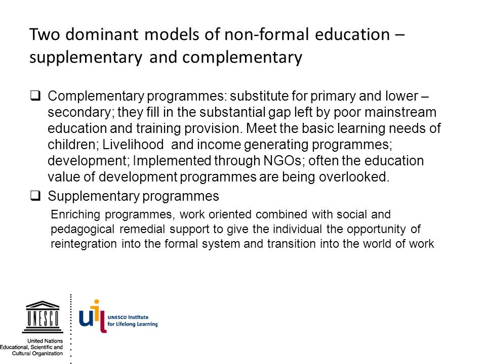 Two dominant models of non-formal education – supplementary and complementary