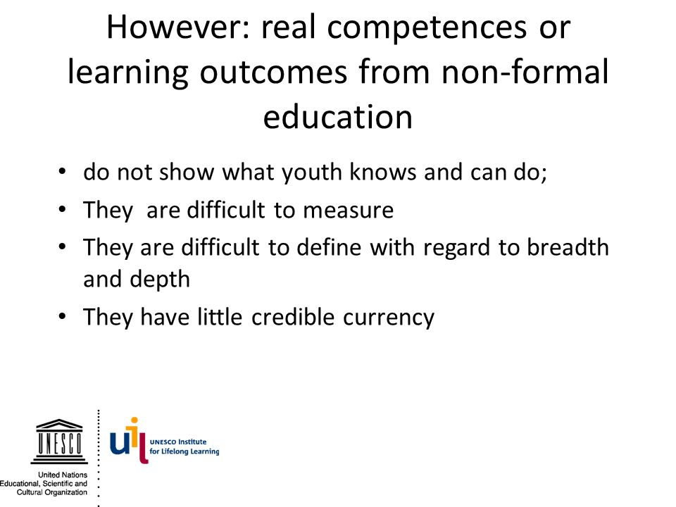 However: real competences or learning outcomes from non-formal education