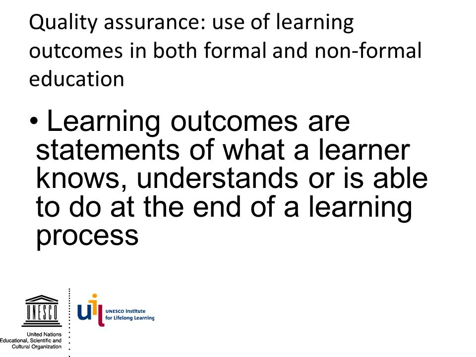 Quality assurance: use of learning outcomes in both formal and non-formal education