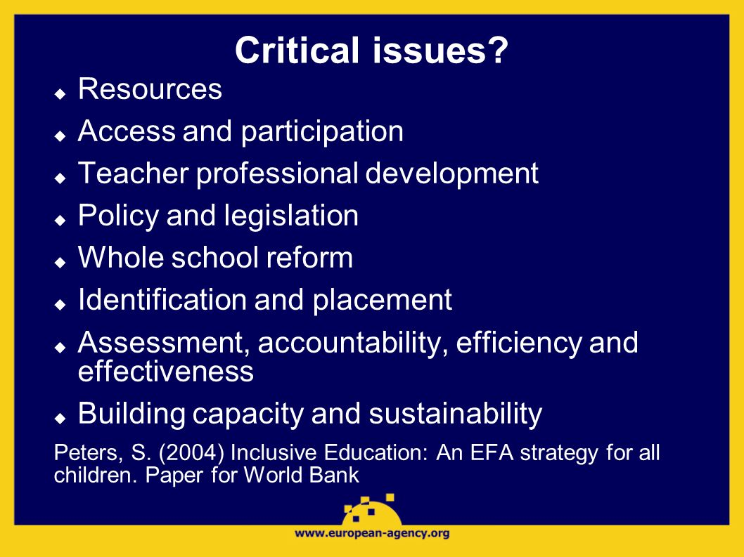 Critical issues Resources Access and participation