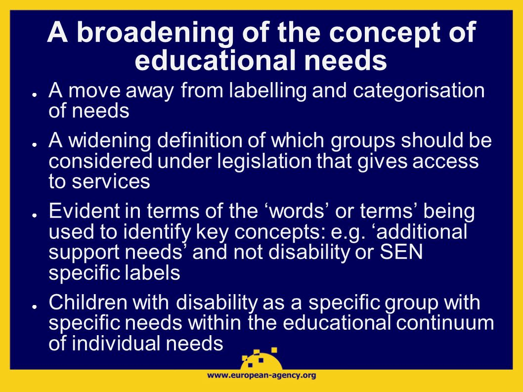 A broadening of the concept of educational needs