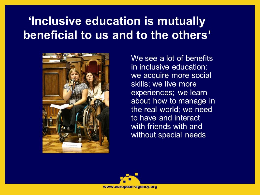 'Inclusive education is mutually beneficial to us and to the others'