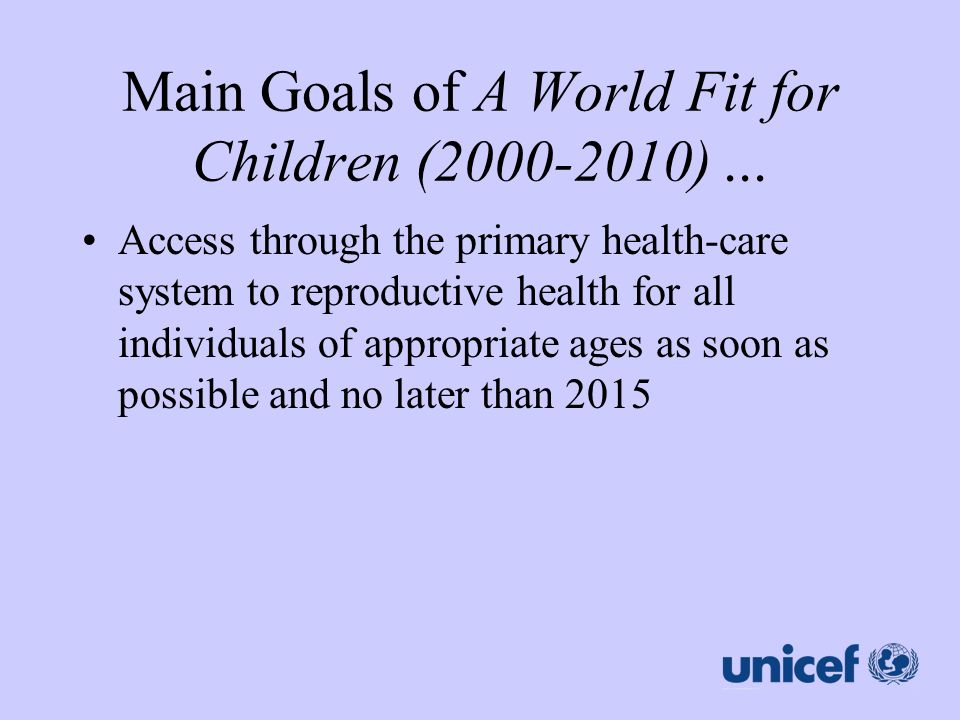 Main Goals of A World Fit for Children (2000-2010) ...