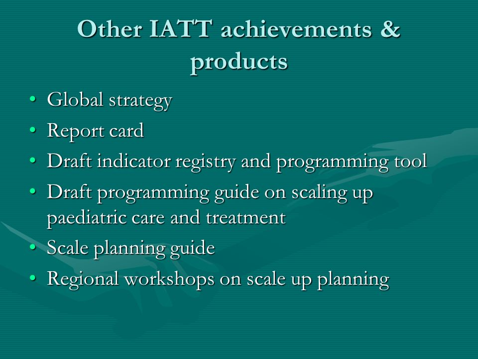 Other IATT achievements & products