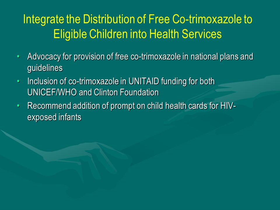 Integrate the Distribution of Free Co-trimoxazole to Eligible Children into Health Services