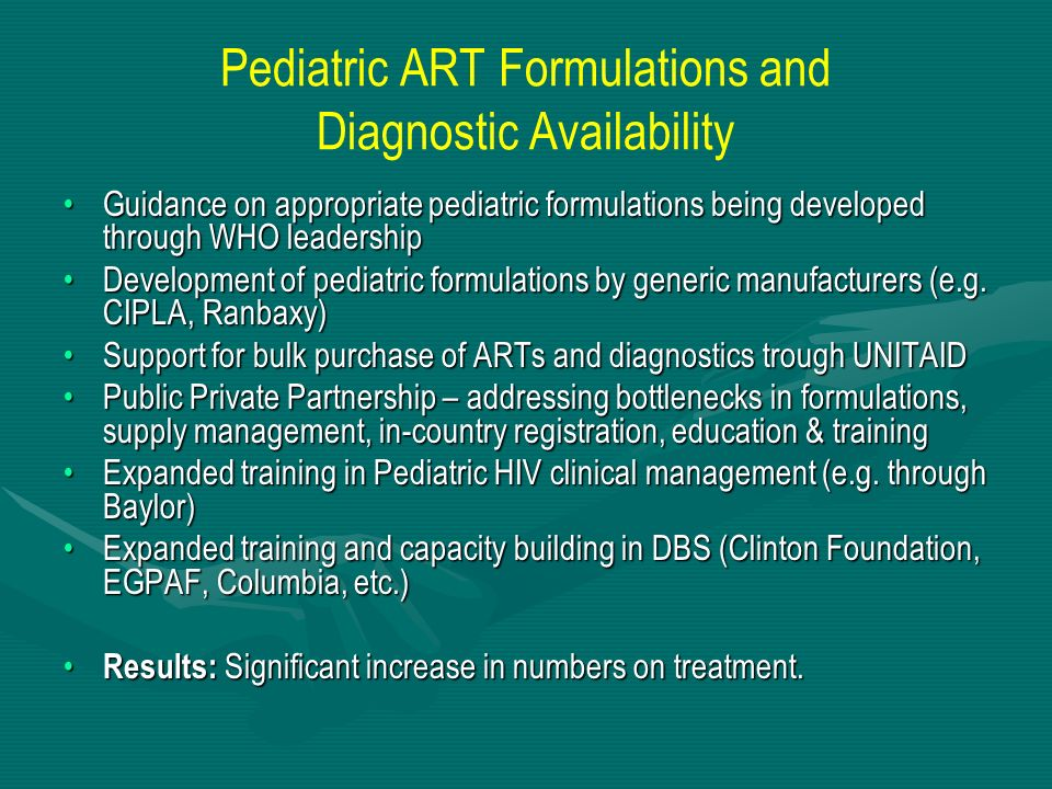 Pediatric ART Formulations and Diagnostic Availability